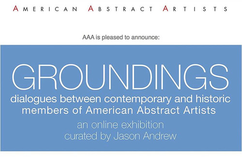 Groundings - Dialogues between Contemporary and Historic Members of American Abstract Artists